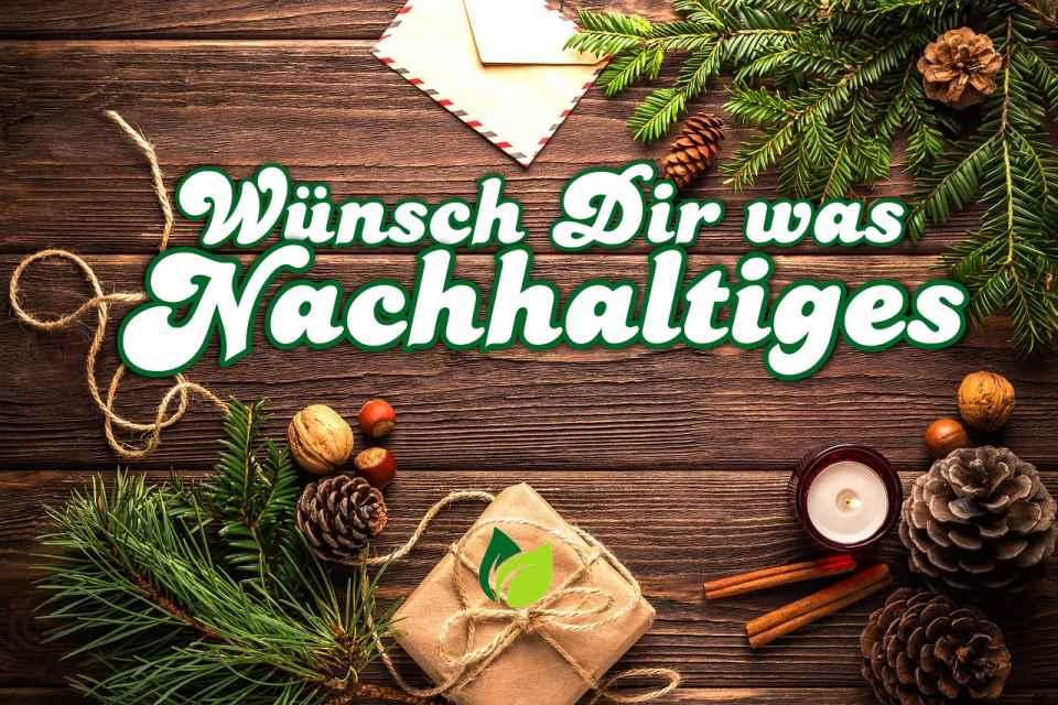 Gewinnspiel: Wünsch Dir was Nachhaltiges zu Weihnachten